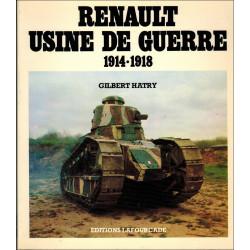 RENAULT, USINE DE GUERRE 1914-1918 Librairie Automobile SPE 9782902667017