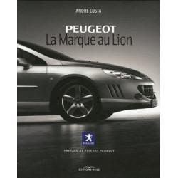 PEUGEOT LA MARQUE AU LION Librairie Automobile SPE 9782914729437