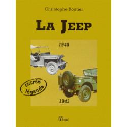 LA JEEP 1940 - 1945 SACRÉE LÉGENDE - LIVRE Librairie Automobile SPE 9782866653163