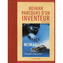 NEIMAN, PARCOURS D'UN INVENTEUR Librairie Automobile SPE 9782749107981