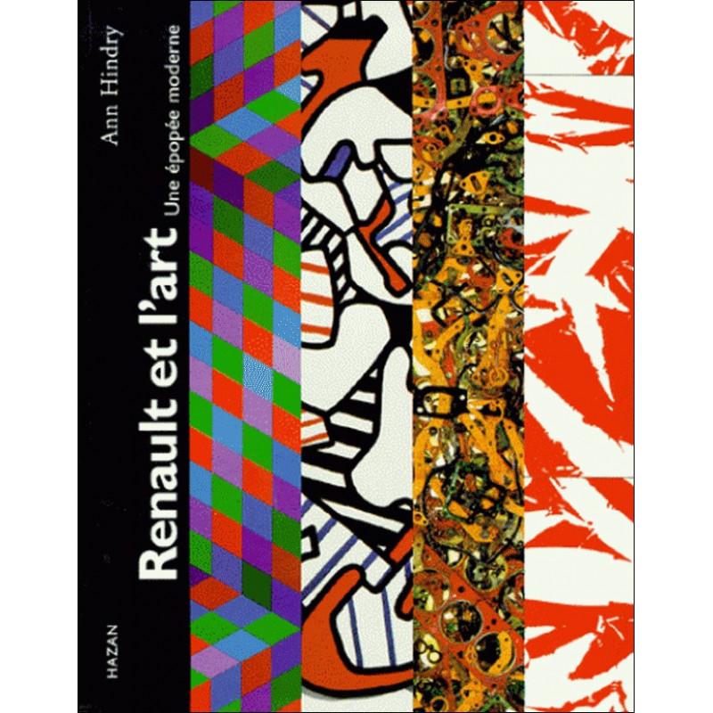 RENAULT ET L'ART, Une épopée moderne Librairie Automobile SPE 9782850256776