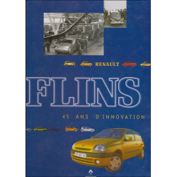 RENAULT FLINS, 45 ANS D'INNOVATION Librairie Automobile SPE flins