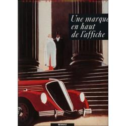 UNE MARQUE EN HAUT DE L'AFFICHE ( RENAULT ) Librairie Automobile SPE 9782950246509