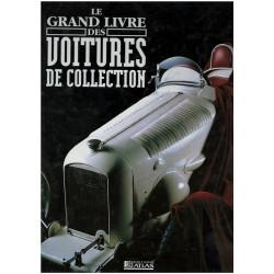LE GRAND LIVRE DES VOITURES DE COLLECTION Librairie Automobile SPE 9782731221640