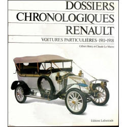 DOSSIERS CHRONOLOGIQUES RENAULT TOME 3 (1911-1918) Librairie Automobile SPE 9782902667048