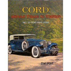 CORD, WITHOUT TRIBUTE TO TRADITION , THE L-29 FRONT-DRIVE LEGEND