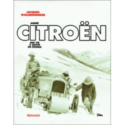 ANDRE CITROËN, UNE VIE OU DOUBLE Librairie Automobile SPE 9782700311181