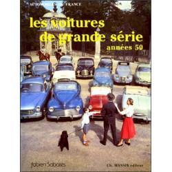 LES VOITURES DE GRANDES SERIES ANNEES 50 Librairie Automobile SPE 9782707201171
