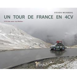 """UN TOUR DE FRANCE EN 4 CV - 7772 km avec la """"petite"""" Librairie Automobile SPE 9789995987886"""