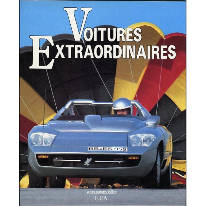 VOITURES EXTRAORDIANIRES de Paul BADRE Librairie Automobile SPE 9782851202789
