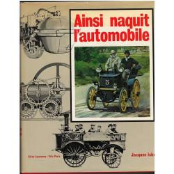 AINSI NAQUIT L'AUTOMOBILE - UNE EDITIONS DE L'ANNÉE AUTOMOBILE Librairie Automobile SPE AINSI NAQUIT