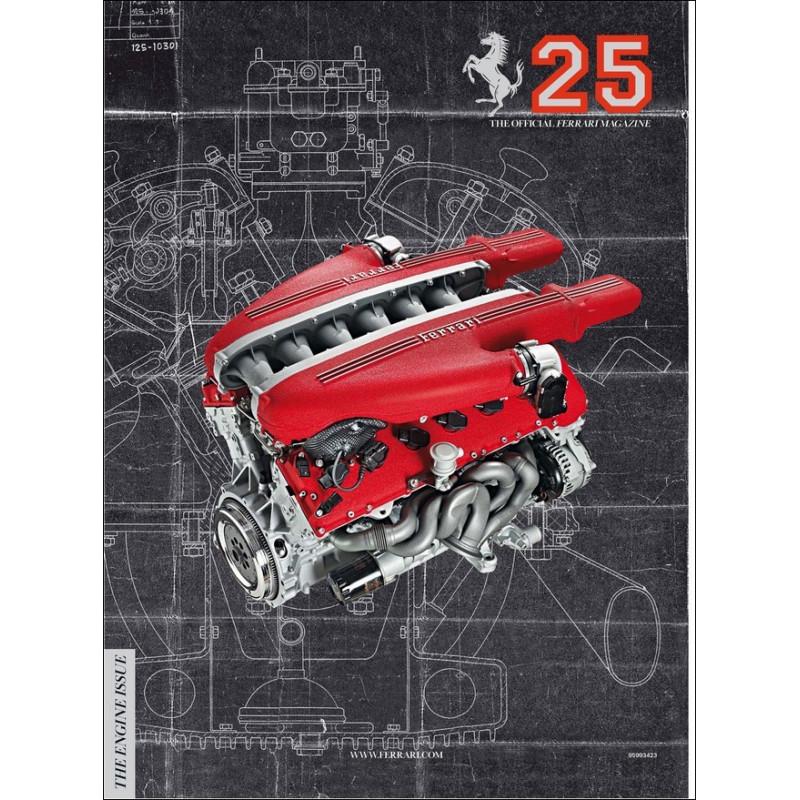 THE OFFICIAL FERRARI MAGAZINE N°25 - THE ENGINE ISSUE Librairie Automobile SPE FERRARI 25