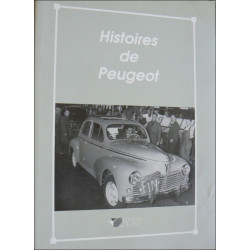 HISTOIRES DE PEUGEOT Librairie Automobile SPE 9782869551275