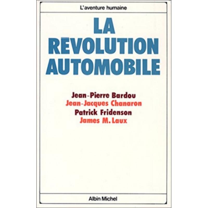 LA RÉVOLUTION AUTOMOBILE Librairie Automobile SPE 9782226005144