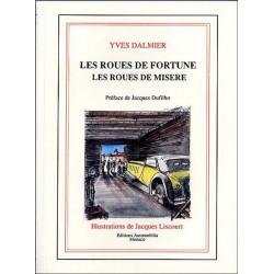LES ROUES DE FORTUNE, LES ROUES DE MISERE (EO 1991) Librairie Automobile SPE ROUES DE FORTUE