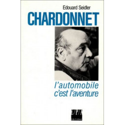 CHARDONNET , L'AVENTURE C'EST L'AVENTUE / EPA Librairie Automobile SPE 9782851203113
