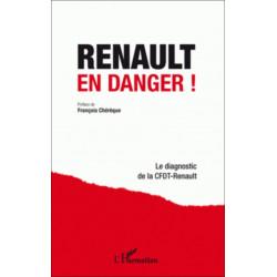 RENAULT EN DANGER ! DIAGNOSTIC CFDT-RENAULT Librairie Automobile SPE 9782296993877