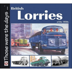 BRITISH LORRIES OF THE 1950s Librairie Automobile SPE 9781845842093