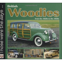BRITISH WOODIES FROM THE 1920s TO THE 1950s Librairie Automobile SPE 9781845841690