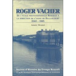 ROGER VAHCER , DE L'ECOLE PROFESSIONNELLE RENAULT A LA DIRECTION DE BILLANCOURT Librairie Automobile SPE 11459018