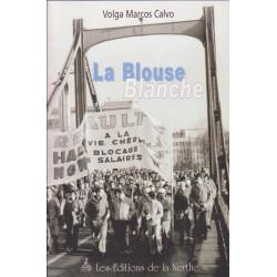 LA BLOUSE BLANCHE (RENAULT) Librairie Automobile SPE 9782913483026