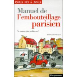MANUEL DE L'EMBOUTEILLAGE PARISIEN