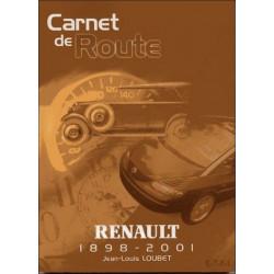 RENAULT 1898-2001 - L'HISTOIRE DE RENAULT ANNÉE PAR ANNÉE ( CARNET DE ROUTE ) Librairie Automobile SPE 9782726885659