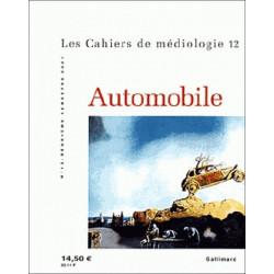 LES CAHIERS DE MÉDIOLOGIE N°12 - L'AUTOMOBILE