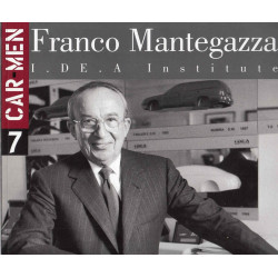 FRANCO MANTEGAZZA I. DE. A INSTITUTE (CAR MEN SERIES N°7) Librairie Automobile SPE 9788879601085