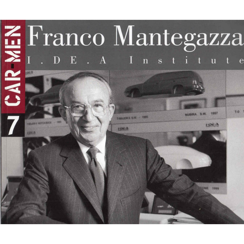 FRANCO MANTEGAZZA I. DE. A INSTITUTE (CAR MEN SERIES N°7) Librairie Automobile SPE 9788879601085