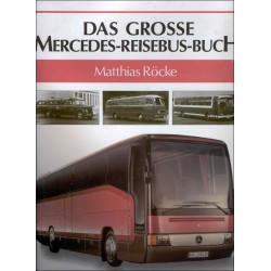 Das Grosse Mercedes - Reisebus- Buch  de Matthias Röcke