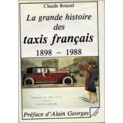 LA GRANDE HISTOIRE DES TAXIS FRANCAIS 1898-1988 de CLAUDE ROUXEL EDIJA Librairie Automobile SPE 9782904675232