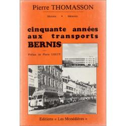 CINQUANTE ANNEES AUX TRANSPORTS BERNIS Librairie Automobile SPE 9782903438535