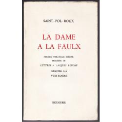 LA DAME A LA FAULX de SAINT-POL-ROUX Librairie Automobile SPE 9782856682463