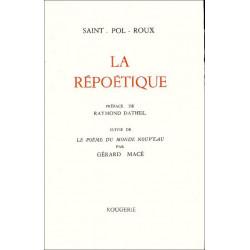 LA REPOETIQUE de SAINT-POL-ROUX Librairie Automobile SPE 9782856682333
