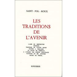 LES TRADITIONS DE L'AVENIR de SAINT-POL-ROUX Librairie Automobile SPE 9782856682371