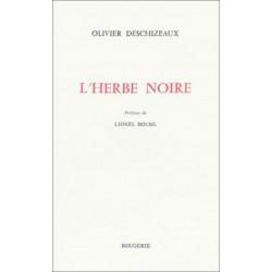 L' HERBE NOIRE de DESCHIZEAUX OLIVIER Librairie Automobile SPE 9782856683873