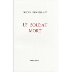 LE SOLDAT MORT de DESCHIZEAUX OLIVIER Librairie Automobile SPE 9782856681404