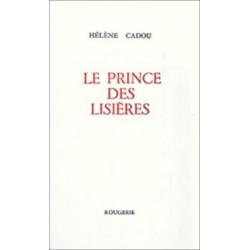LE PRINCE DES LISIERES de HELENE CADOU Librairie Automobile SPE 9782856681336