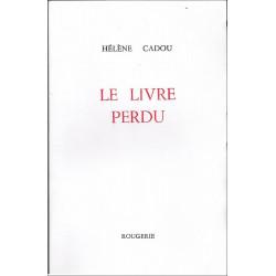 LE LIVRE PERDU de HELENE CADOU Librairie Automobile SPE 9782856680247