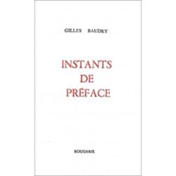 INSTANTS DE PREFACE de GILLES BAUDRY Librairie Automobile SPE 9782856681503