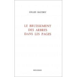 LE BRUISSEMENT DES ARBRES DANS LES PAGES de GILLES BAUDRY Librairie Automobile SPE 9782856681770