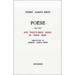 AUX TRENTE-DEUX VENTS, LE TRAIN BLEU de PIERRE ALBERT-BIROT Librairie Automobile SPE 9782856682012