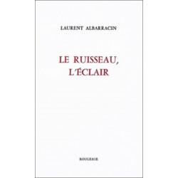 LE RUISSEAU, L'ÉCLAIR de LAURENT ALBARRACIN Librairie Automobile SPE 9782856681817