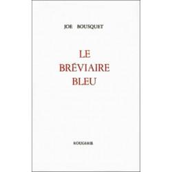 LE BREVIAIRE BLEU de JOE BOUSQUET Librairie Automobile SPE 9782856682210