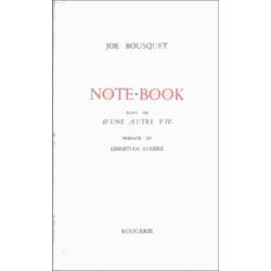 NOTE-BOOK SUIVI DE D'UNE AUTRE VIE de JOE BOUSQUET Librairie Automobile SPE 9782856682173