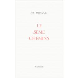 LE SEME CHEMINS de JOE BOUSQUET Librairie Automobile SPE 9782856682180
