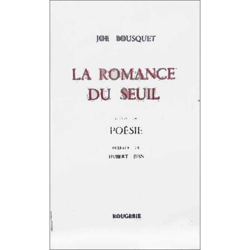 LA ROMANCE DU SEUIL de JOE BOUSQUET Librairie Automobile SPE 9782856682227