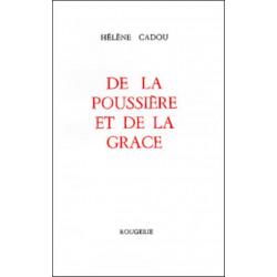 DE LA POUSSIERE ET DE LA GRACE de HELENE CADOU Librairie Automobile SPE 9782856680612