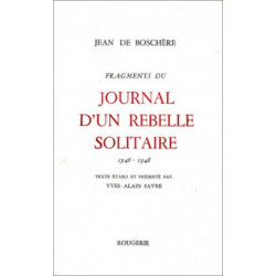 FRAGMENTS DU JOURNAL D'UN REBELLE SOLITAIRE - TOME 1 1946-1948 Librairie Automobile SPE 9782856682159